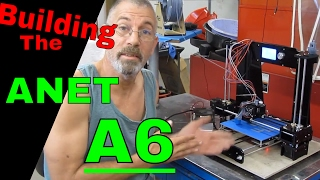 Building the Anet A6 , Timelapse
