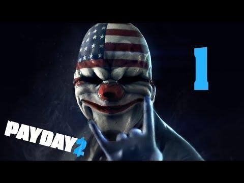 Прохождение Payday 2 - Часть 1 (Неудачники)