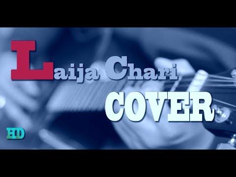 Laija Chari ** लैजा चरि **  COVER HD