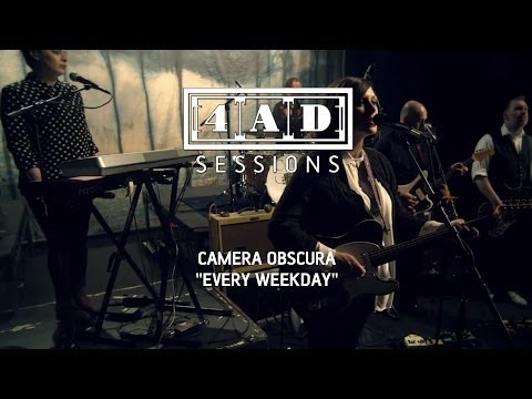 Camera Obscura - Every Weekday (Live @ 4AD Session, 2013)