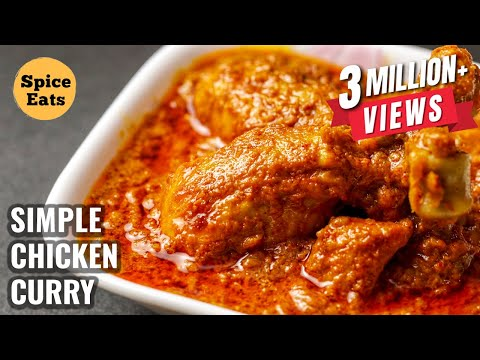 SIMPLE CHICKEN CURRY RECIPE | QUICK & EASY CHICKEN CURRY RECIPE | CHICKEN CURRY FOR BEGINNERS