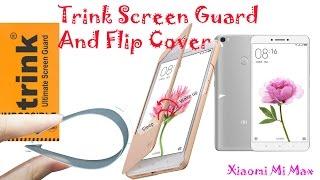 Trink Screen Guard & Flip Cover for Xiaomi Mi Max