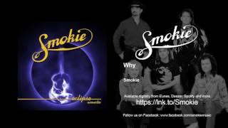 Watch Smokie Why video
