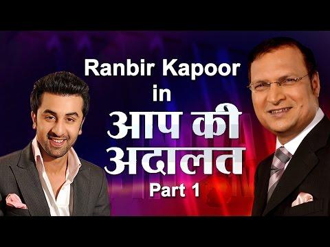 Ranbir Kapoor In Aap Ki Adalat (Part-1)