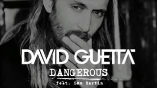 Dangerous David Guetta feat  Sam Martin  Original Audio
