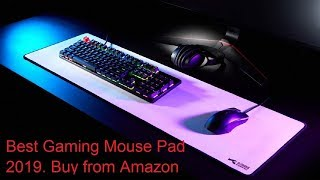 Best Gaming Mouse Pad 2019. Buy from Amazon