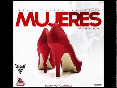 El Mayor - Mujeres ( Prod. Bubloy )