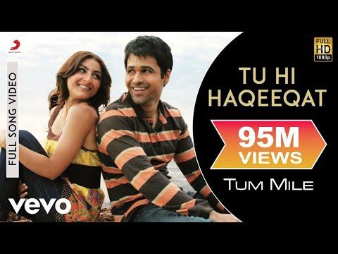 Tum Mile - Tu Hi Haqeeqat Video | Emraan Hashmi Soha