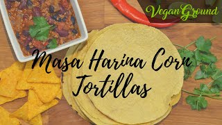 Corn Tortillas with Masa Harina
