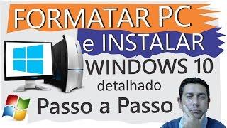 Como Formatar PC e Instalar Windows 10 Passo a Passo Aula Prática