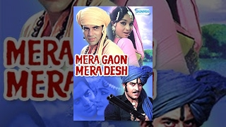Mera Gaon Mera Desh Hindi Movie