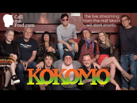 🎤🎶🎹KOKOMO, live from the Half Moon in Putney 🎸🎷🥁 | Full concert | Feb 21, 2019