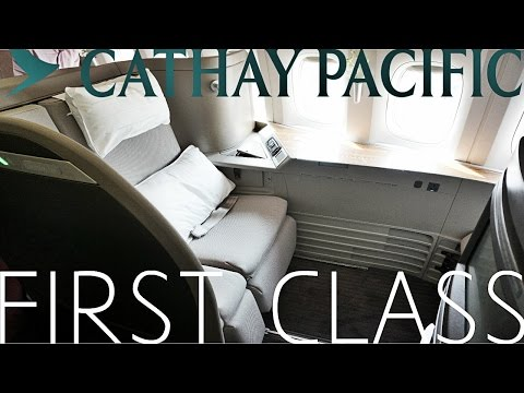 Cathay Pacific FIRST CLASS Hong Kong to London Boeing 777-300ER