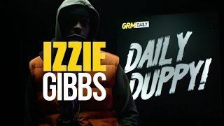 Izzie Gibbs - Daily Duppy S:05 EP:21   GRM Daily