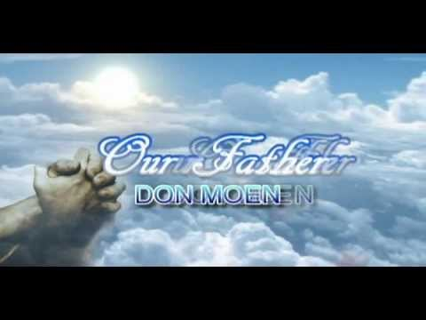 Prayer - Our Father By Don Moen With Lyrics video