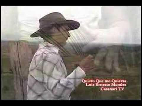 Luis Ernesto Morales - Quiero que me Quieras