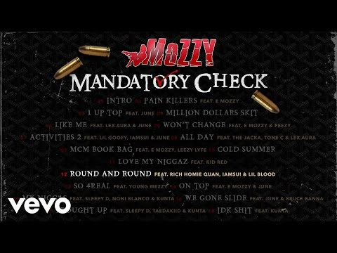 Mozzy - Round and Round (Audio) ft. Rich Homie Quan, Iamsu!, Lil Blood