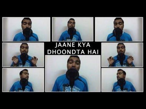 Jaane Kya Dhoondta Hai | SUR 2002 | A cappella Version | Prajoth...