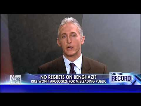 "Trey Gowdy Slams Susan Rice on ""No Regrets"" Benghazi Remark"