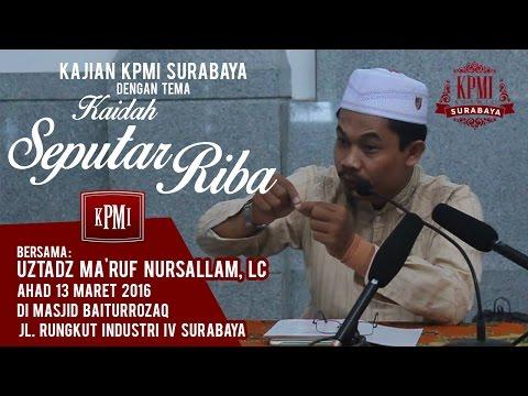 Kaidah Seputar Riba II - Ustadz Ma'ruf Nursallam