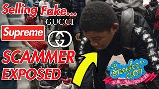 KID CAUGHT SELLING FAKE SUPREME & GUCCI (EXPOSED! AT SNEAKERCON)