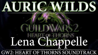"""GW2: Heart of Thorns Soundtrack - """"Auric Wilds"""""""