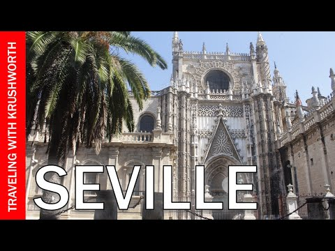 Seville Spain Tourism (Attractions) | Seville Cathedral/Real Alcazar | Travel Guide Video