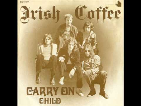 Irish Coffee : Carry On (Belgium 1971)