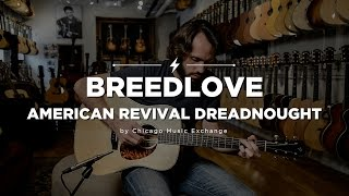 Quick Riffs: Breedlove American Revival Dreadnought Acoustic Guitar