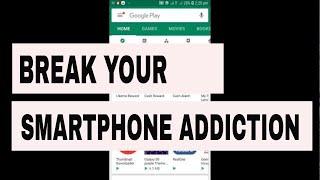 App for Break your Smartphone Addiction