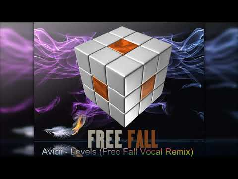 Avicii - Levels (Free Fall Vocal Remix)