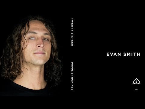 Evan Smith - Populist 2016