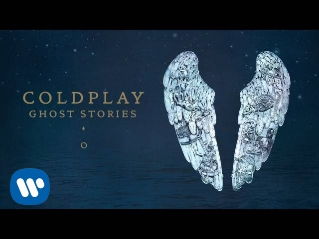 Coldplay - O (Ghost Stories)