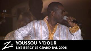 """Youssou N Dour - """"Le Grand Bal"""" - Live Paris Bercy"""