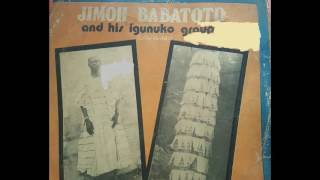 JIMOH BABATOTO and His Igunnuko Group (1976)