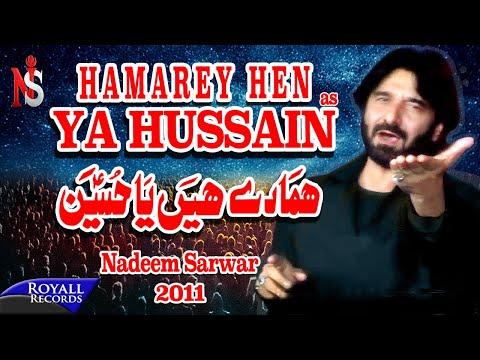 Nadeem Sarwar | Hamarey Hain Ya Hussain | 2011 video