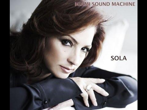 Gloria Estefan - Sola