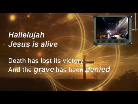 Jesus Is Alive - Ron Kenoly - Lyrics