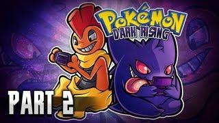 Pokémon Dark Rising Co-op w/ HoodlumScrafty!!   Ep 2