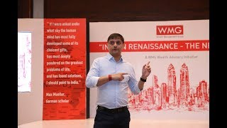 "WMG Wealth Advisory Presents - ""The New India"" By Mr. Sanjeev Sanyal (Principal Eco Adv) Part A"
