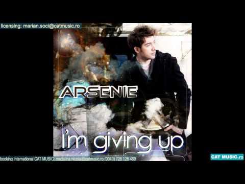 Sonerie telefon » Arsenie – I'm Giving up (Radio Edit)