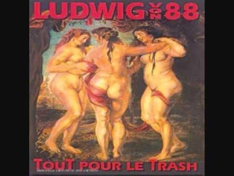 Ludwig Von 88 - Je Suis Une Legende