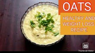 HEALTHY AND WEIGHT LOSS OATS RECIPE পুষ্টিকর ওটস রেসিপি