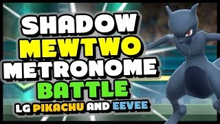 UNLUCKIEST Shadow Mewtwo Metronome Battle With My Sister! - Pokemon Lets Go Pikachu and Eevee