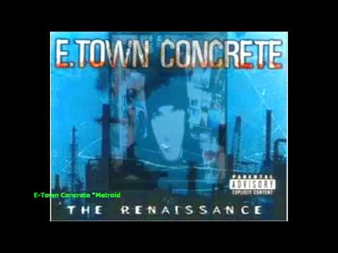 Etown Concrete - Metroid