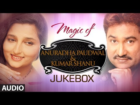Magic Of anuradha Paudwal & Kumar Sanu Superhit Bollywood Songs | Non-stop Hits | Jukebox video