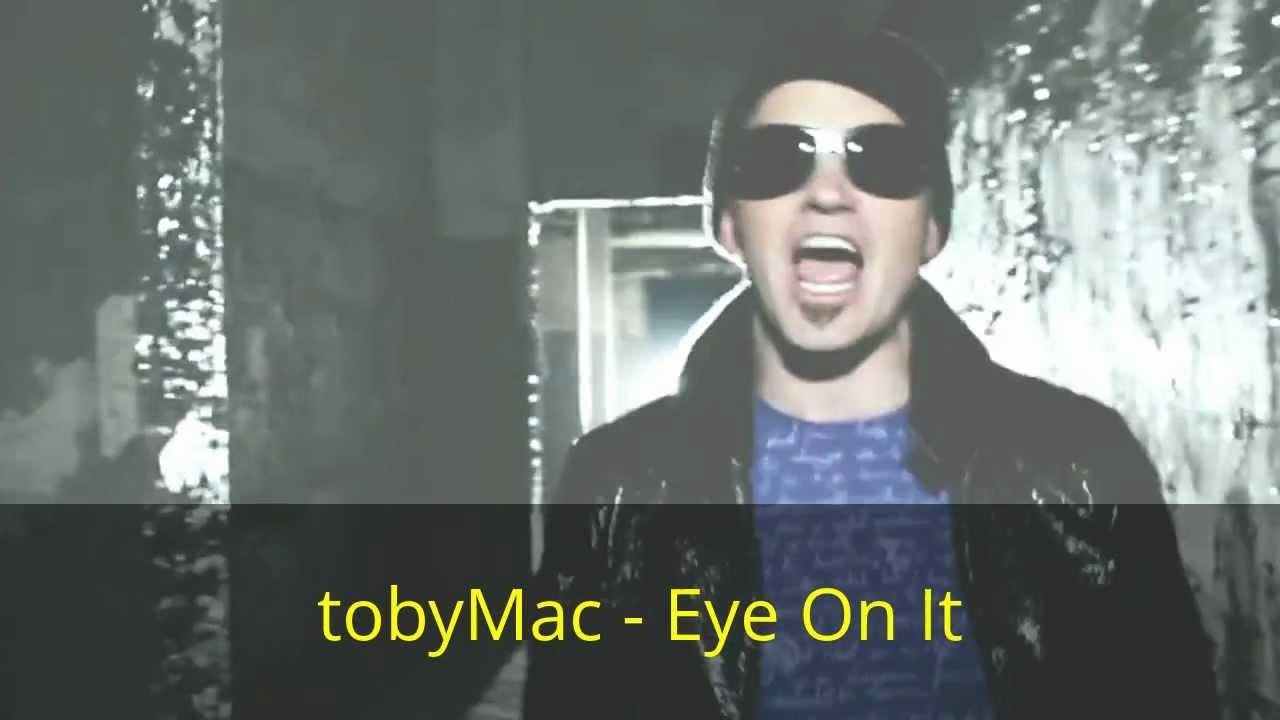 Tobymac eye on it sub espa 241 ol youtube