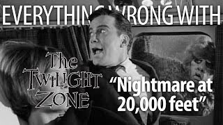 "Everything Wrong With Twilight Zone ""Nightmare At 20,000 Feet"""