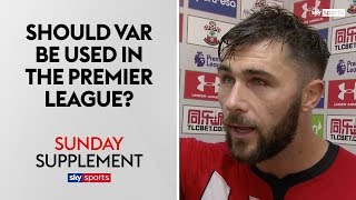 Should VAR be used in the Premier League after Charlie Austins disallowed goal?   Sunday Supplement