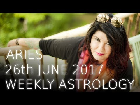 Aries Weekly Astrology Forecast 26th June 2017